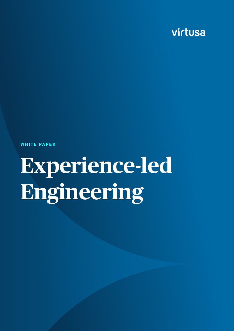 Experience-led engineering