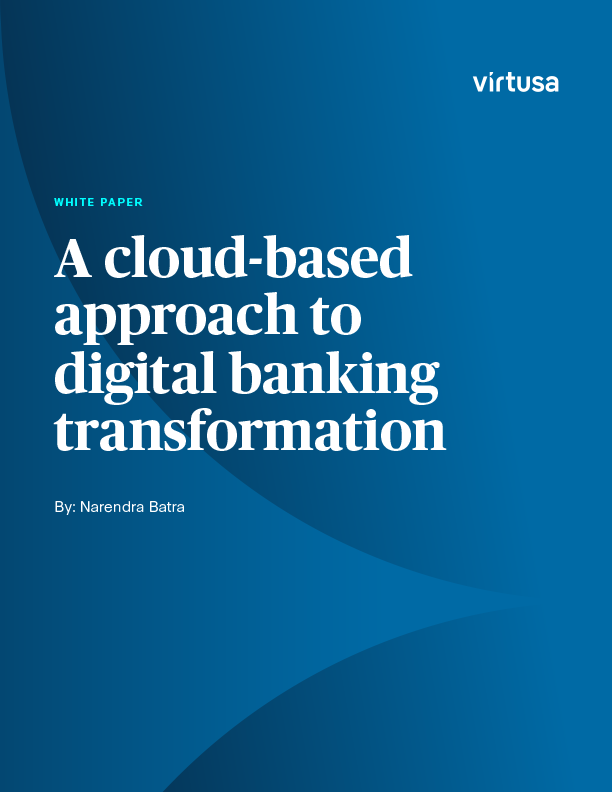 Digital Banking Transformation - A Cloud-based Approach